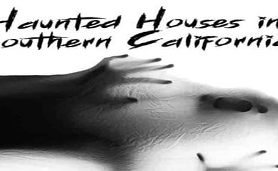 Top 5 Haunted Houses Southern California
